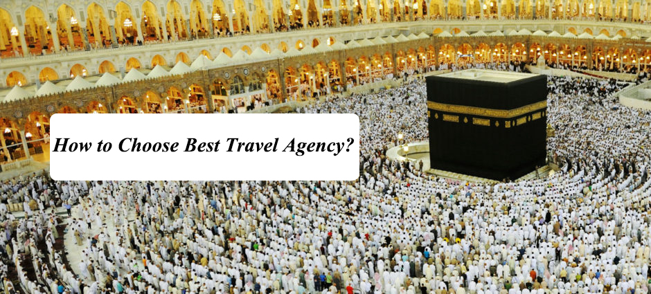 How to Choose Best Travel Agency?